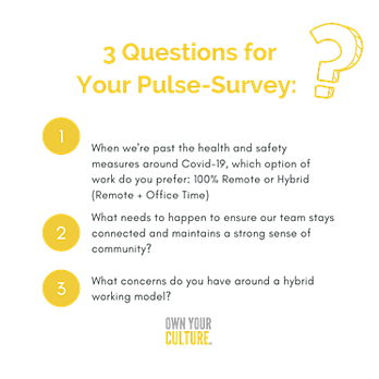 3 questions for your pulse survey hybrid work