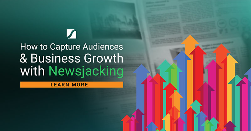 How to Capture Audiences & Business Growth with Newsjacking