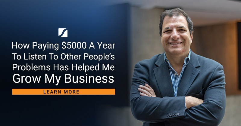 How Paying $5000 A Year To Listen To Other People's Problems Has Helped Me Grow My Business