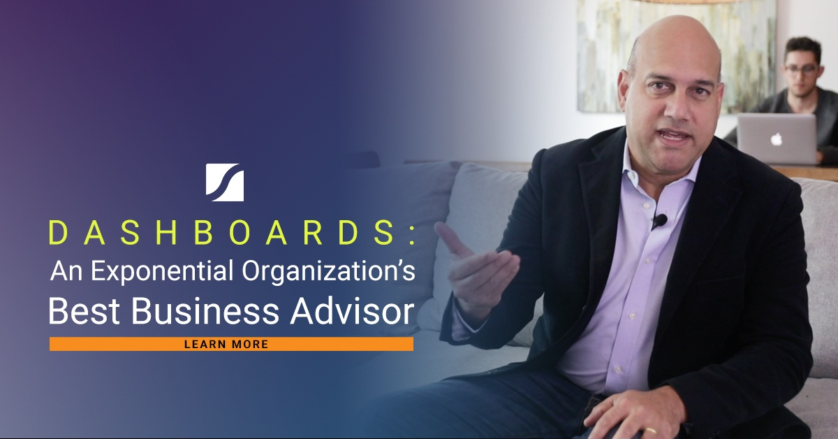 Dashboards: An Exponential Organization's Best Business Advisor