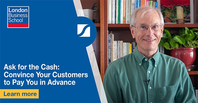 Ask for the Cash: Convince Your Customers to Pay You in Advance