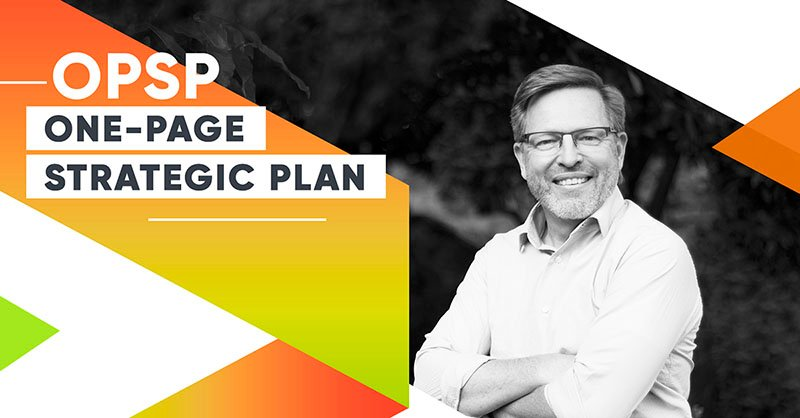 One-Page Strategic Plan: How To Align Your Team And Achieve Company's Growth