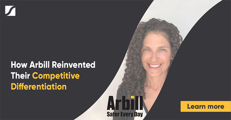 How Arbill Reinvented Their Competitive Differentiation