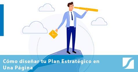Plan Estratégico en Una Página: cómo alinear a tu equipo y lograr el crecimiento de tu empresa