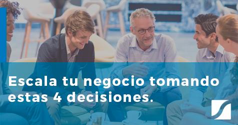 Las 4 decisiones a tomar si quieres escalar tu negocio [eBook gratis]