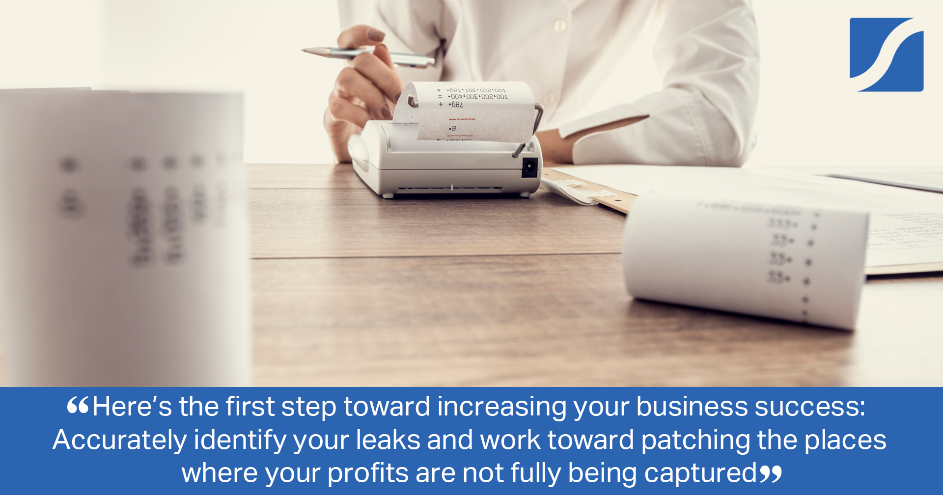 You Are Causing Your Business to Leak Growth and Profits!