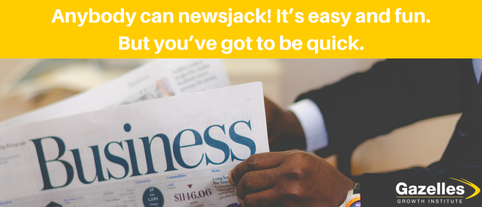 Newsjacking to Grow Your Business