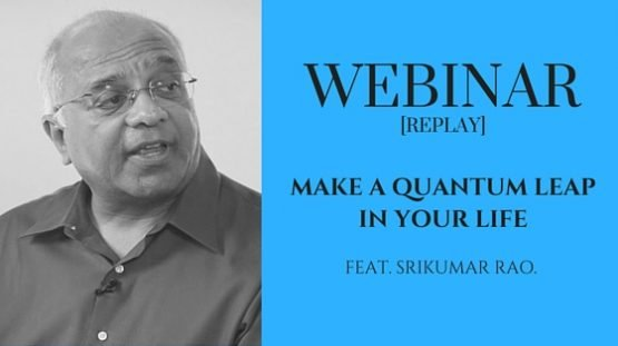 [Webinar] Make a Quantum Leap in Your Personal & Professional Life