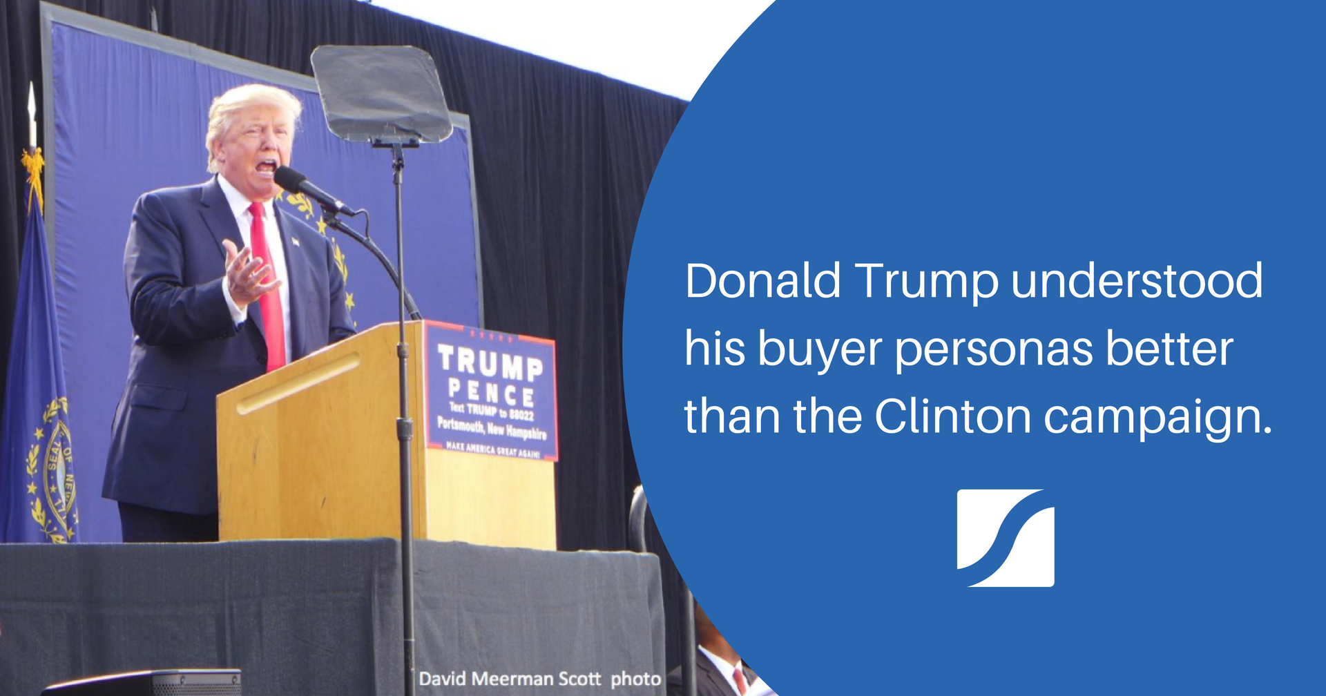 How The Best Marketer Was Elected President and What It Means for Your Business