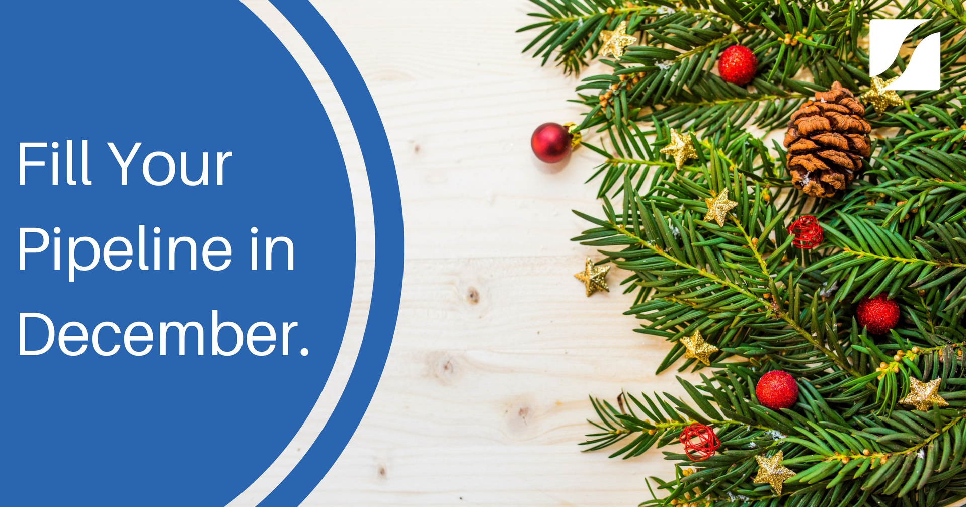 Why late December is a great time of year to reach Decision Makers