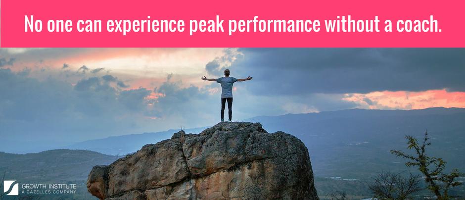 Everyone Needs a Coach: The Key to Peak Performance