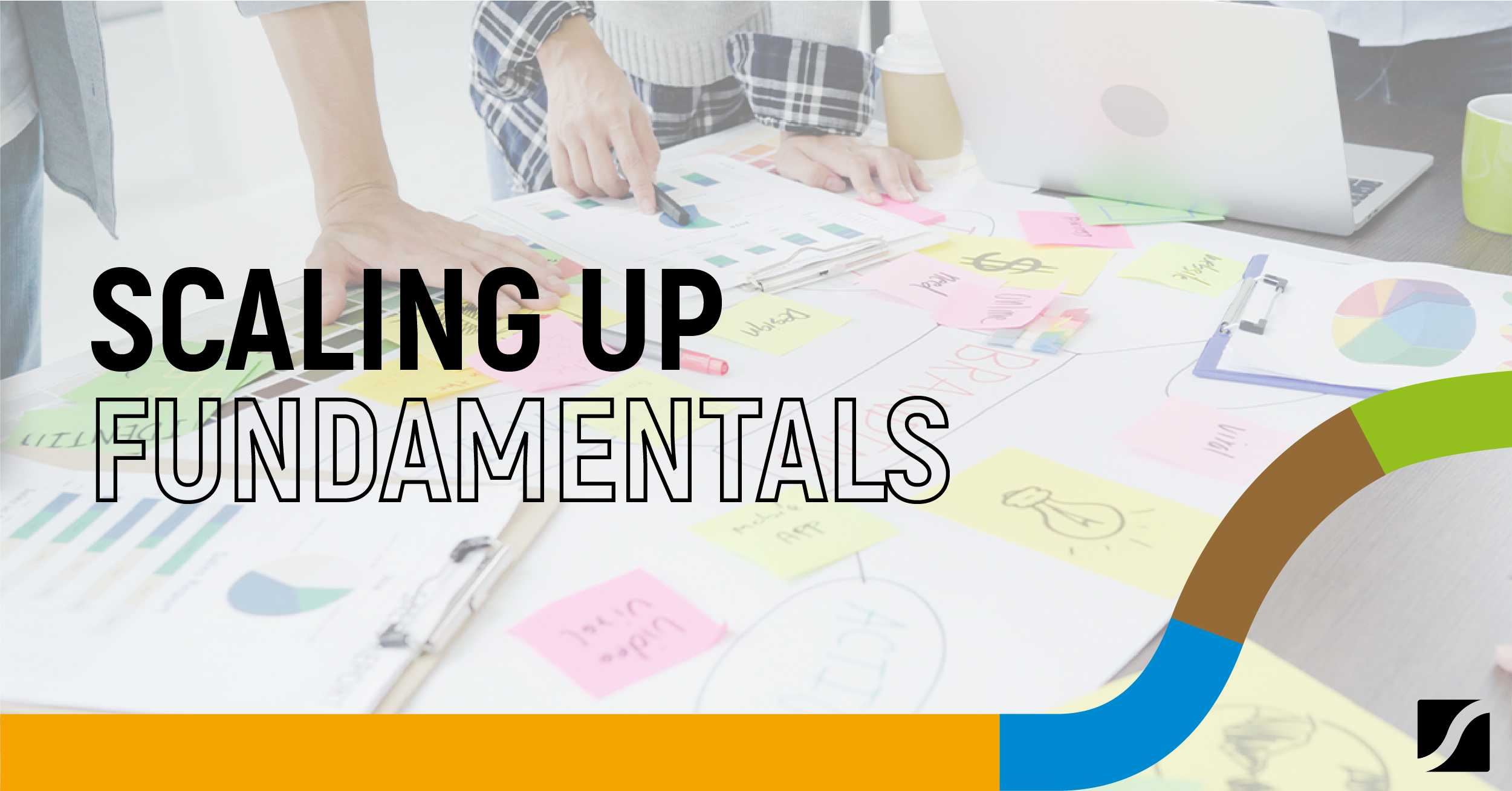 The Fundamentals You Need To Scale Up Effectively In 2021