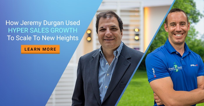 How Jeremy Durgan Used Hyper Sales Growth To Scale To New Heights