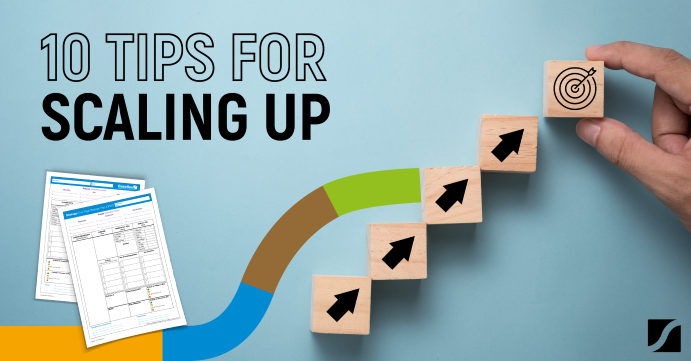10 Tips For Scaling Up Your Business For When You Start Implementing