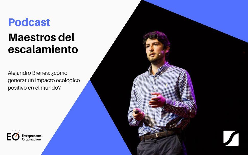Puedes cambiar tu modelo de negocio pero no sus valores: Alejandro Brenes, podcast Maestros del Escalamiento