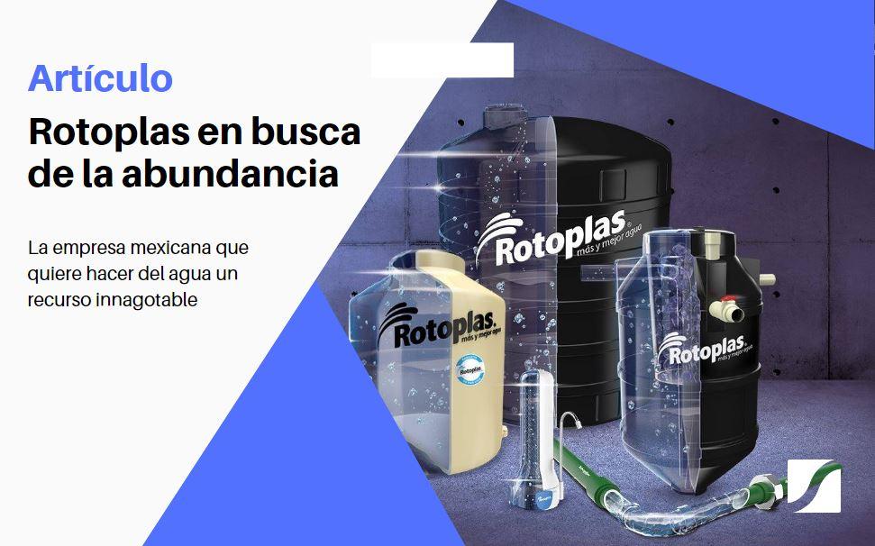 Rotoplas: la empresa mexicana exponencial que busca transformar al mundo