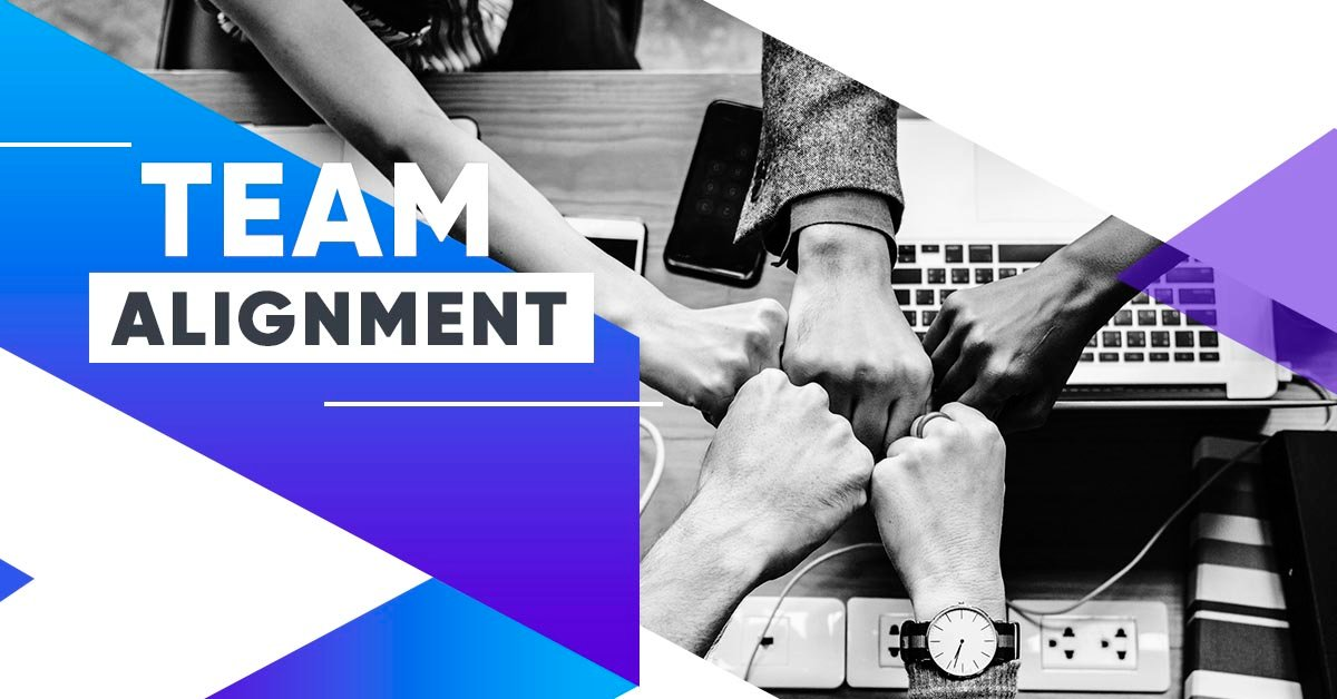 Why Your Company Can't Afford To Ignore Team Alignment