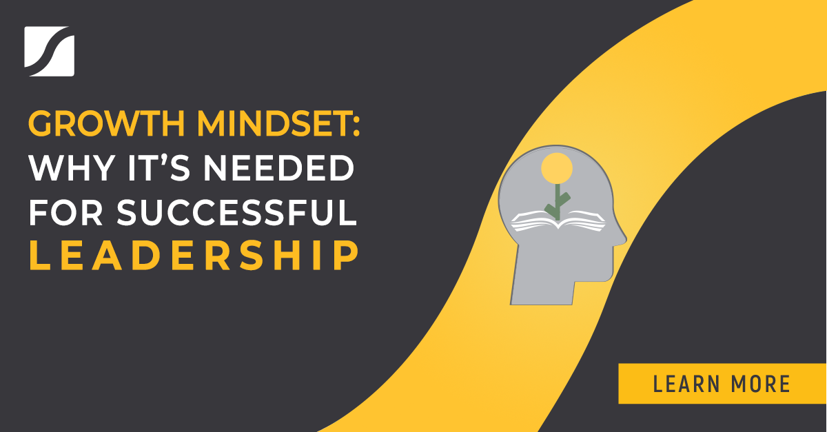 Growth Mindset: Why It's Needed for Successful Leadership